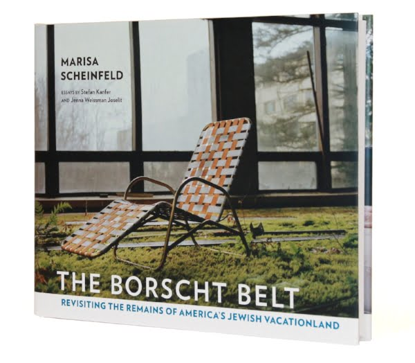 Shop Specialties The Borscht Belt Book by Marisa Scheinfeld Catskills NY Cover