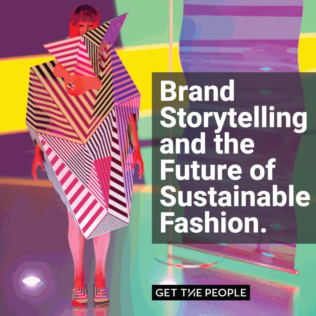 Fashion Revolution Week Brand Storytelling Get the People
